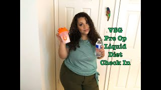 VSG Pre Op Liquid Diet - Week 1 Check In