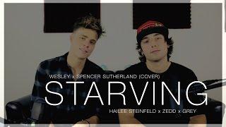Download Lagu Starving - Hailee Steinfeld, Zedd, Grey (Wesley x Spencer Sutherland Cover) Gratis STAFABAND