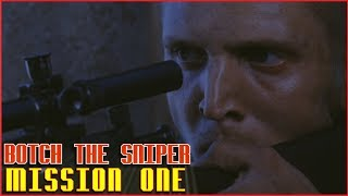 Botch The Sniper | Mission One - Operation McMahon