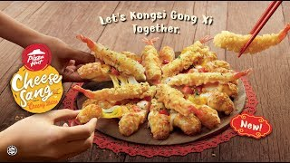 Kongsi Gong Xi Happiness with Cheese Sang Cheesy Bites from Pizza Hut