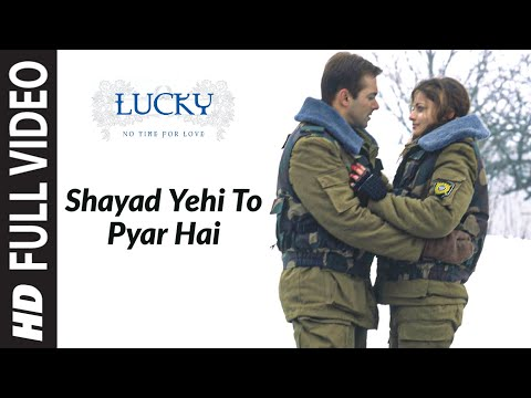 Shayad Yehi To Pyar Hai (Full Song) | Lucky - No Time For Love...