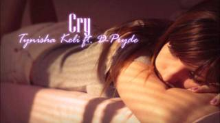 Watch Tynisha Keli Cry video