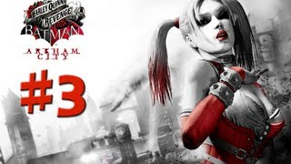 Batman Arkham City - Harley Quinn's Revenge - Walkthrough Gameplay - Part 3 [HD] (X360/PS3/PC)