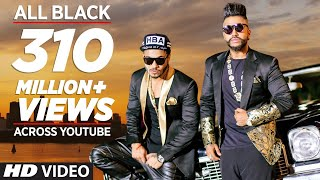All Black Full Song  Sukhe  Raftaar Music Video  T-Series