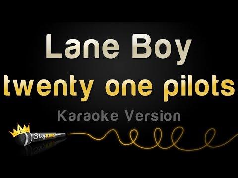 Twenty One Pilots - Lane Boy (Karaoke Version)