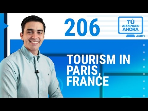 CLASE DE INGLÉS 206 Tourism in Paris, France