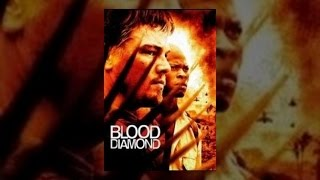 In the Land of Blood and Honey - Blood Diamond
