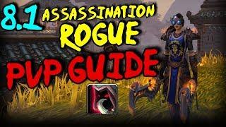 8.1 Assassination Rogue PvP Guide - Talents/Rotation/Azerite/Stats!