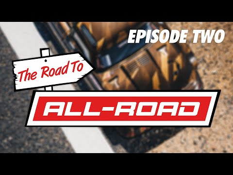 [2/4] The Road To ALL-ROAD // Episode Two - Development
