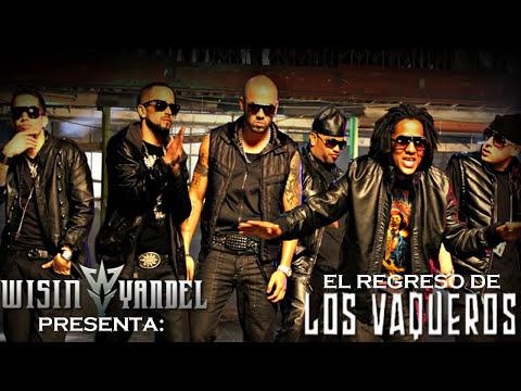 La Reunion de Los Vaqueros 2 Wisin Y Yandel Ft Tego Calderon Cosculluela REGGAETON 2010 + LETRA