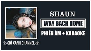 [Phiên âm+Karaoke] Way Back Home – SHAUN