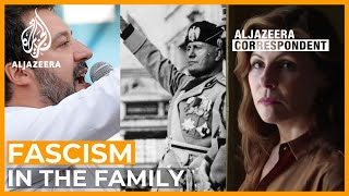 Fascism in the Family | Al Jazeera Correspondent