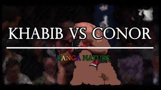 KHABIB VS CONOR | RANGA NATURE
