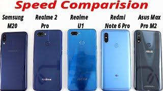 Samsung M20 VS Realme U1 VS Asus Max Pro M2 VS Note 6 Pro VS Realme 2 Pro Speed Comparision !!
