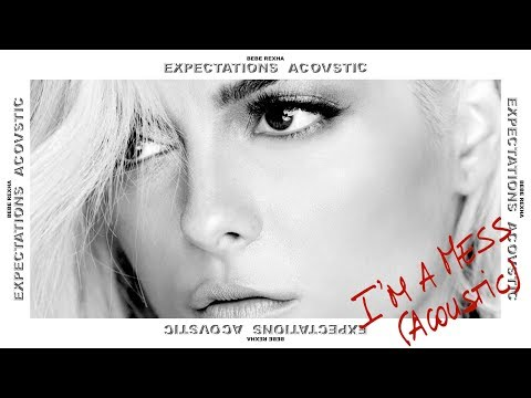 Download Lagu  Bebe Rexha - I'm A Mess Acoustic Mp3 Free