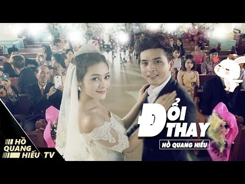 ĐỔI THAY - HỒ QUANG HIẾU | OFFICIAL MV (4K) | HỒ QUANG HIẾU TV | đổi thay MV official