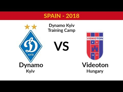 DYNAMO KYIV - VIDEOTON FC (HUNGARY) - FULL MATCH