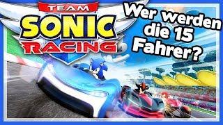 TEAM SONIC RACING 🏎️ Wer werden die 15 Fahrer? ★Diskussions-Special