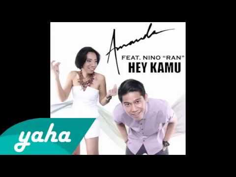 Amanda     feat   Nino RAN   Hey Kamu Official Audio   CNP