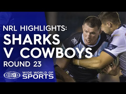 NRL Highlights: Cronulla Sharks v North Queensland Cowboys – Round 23