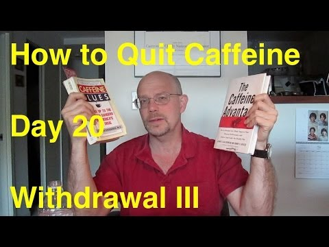 How to Quit Energy Drinks - T Minus 30 Method - Day 20:  Withdrawal III