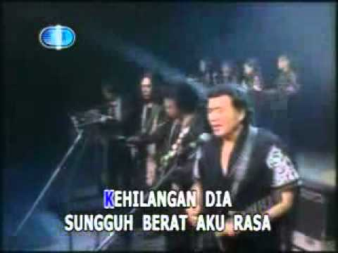 Rhoma Irama - Kehilangan (live + Lyrics) - Youtube.flv video