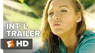 The Shallows Official International Trailer #1 (2016) - Blake Lively, Brett Cullen Movie HD - Продолжительность: 2 минуты 2 секунды