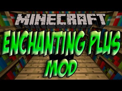 Minecraft 1.5.2 - Como Instalar ENCHANTING PLUS MOD - ESPAÑOL [HD] 1080p