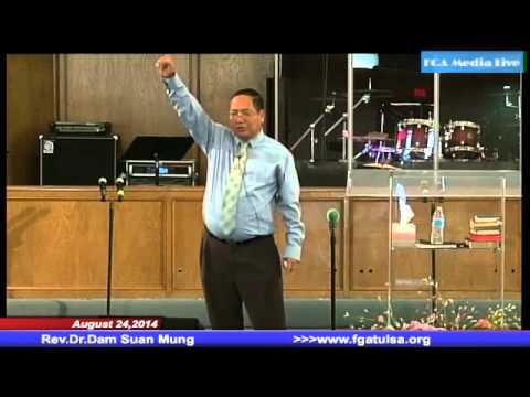 [FGATulsa]#1021#August 24,2014 Myanmar service (Pastor Mung