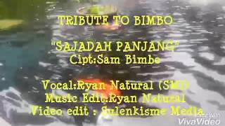 download lagu Sajadah Panjang - Vocal: Ryan Natural - Tribute To gratis