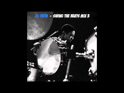 DJ Tron   Swing The Beats Mix 3