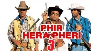 Hera Pheri 3 Trailer | Latest Movie 2017
