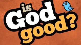 Is God Good? | Zangomatic