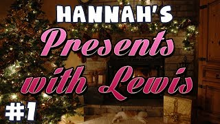 Hannah's Advent Extra - Presents with Lewis #1