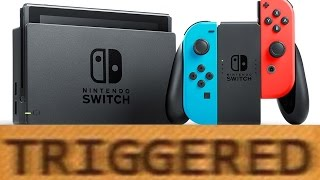 How the Nintendo Switch TRIGGERS You!