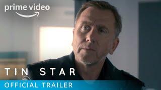 Tin Star Season 1 - Official Trailer [HD] | Prime Video