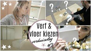 VERF & VLOER KIEZEN - VERHUISVLOG #3   Lifestyle Spot