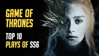 Game of Thrones: Season 6 Top 10 Highlights (Overwatch POTG Style) - SPOILERS | EpicMusicVN