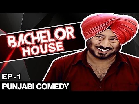 Jaswinder Bhalla New Comedy - Bachelor House - Punjabi Comedy Movies 2016 Full Movie - Part 1