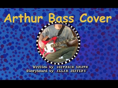 Arthur Theme Song bass cover (Believe In Yourself - Ziggy Marley)