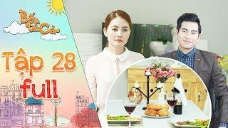 """Bố là tất cả   tập 28 full: Minh Thảo hoang mang về """"bữa ăn chiều"""" kỳ lạ của Hoàng Khang"""