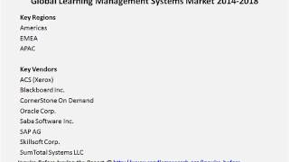 Global Learning Management Systems Market 2014 2018
