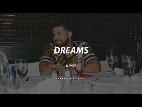 dreams || Drake TYPE BEAT