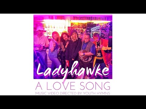 Ladyhawke A Love Song pop music videos 2016