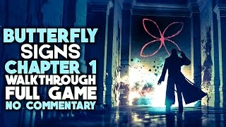 THE BUTTERFLY SIGN Walkthrough Chapter 1 FULL GAME (no commentary)