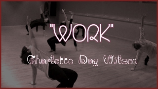WORK | Charlotte Day wilson | Choreo by Isabel Abadal
