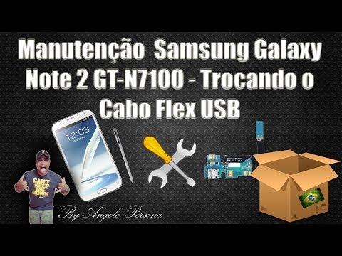 Manutenção - Abrindo o Samsung Galaxy Note 2 GT-N7100 - Trocando o Cabo Flex USB