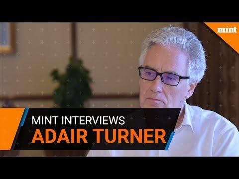Mint interviews businessman, regulator and author Adair Turner