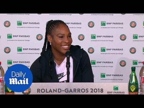 Serena Williams positive after first round win at French Open - Daily Mail