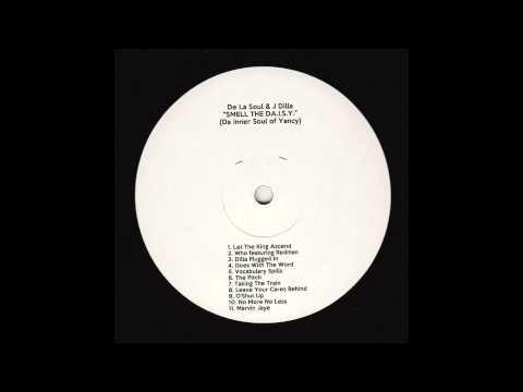 "De La Soul & J Dilla ""Smell The Da I S Y "" Mixtape The seamless Mix"
